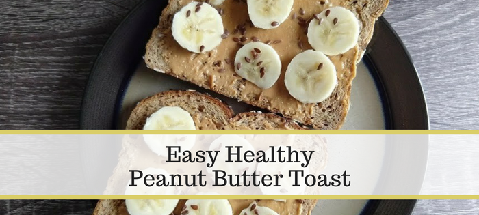 Easy Healthy Peanut Butter Toast that tastes great for the whole family!